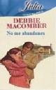 Debbie Macomber - No me abandones
