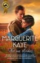 Marguerite Kaye - No me olvides (Conmigo para siempre)