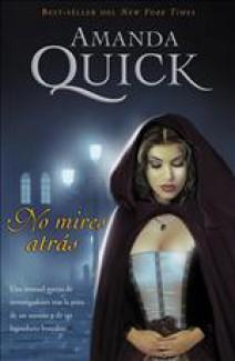 Amanda Quick - No mires atrás