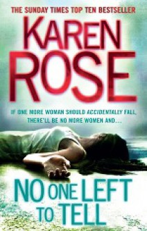 Karen Rose - No one left to tell