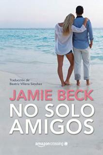 Jamie Beck - No solo amigos
