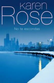 Karen Rose - No te escondas