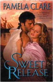 Pamela Clare - Sweet release