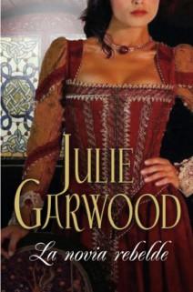 Julie Garwood - La novia rebelde