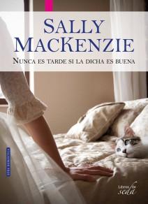 Sally MacKenzie - Nunca es tarde si la dicha es buena