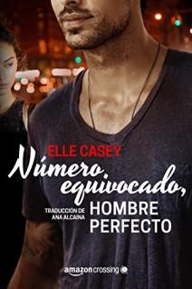 Elle Casey - Número equivocado, hombre perfecto