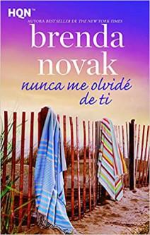 Brenda Novak - Nunca me olvidé de ti