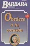 Obedece a tu corazón