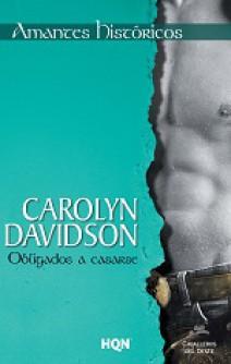 Carolyn Davidson - Obligados a casarse