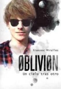 Francesc Miralles - ØBLIVIØN. Un cielo tras otro