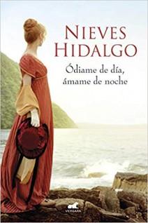 Nieves Hidalgo - Ódiame de día, ámame de noche