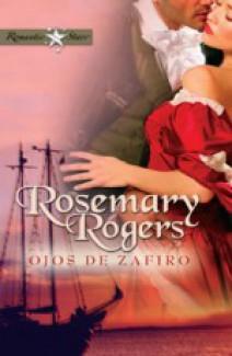 Rosemary Rogers - Ojos de zafiro