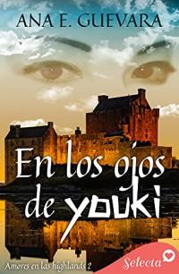 En los ojos de Youki