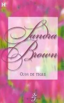 Sandra Brown - Ojos de tigre