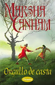 Marsha Canham - Orgullo de casta