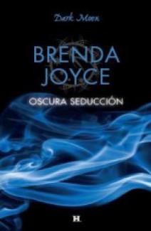 Brenda Joyce - Oscura seducción