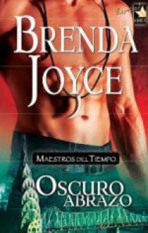 Brenda Joyce - Oscuro abrazo