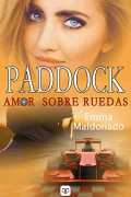 Paddock: amor sobre ruedas