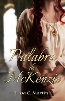 Tessa C. Martin - Palabra de McKenzie