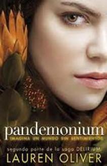 Lauren Oliver - Pandemonium (Serie Delirium II)
