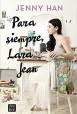 Jenny Han - Para siempre, Lara Jean
