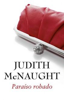 Judith McNaught - Paraíso robado