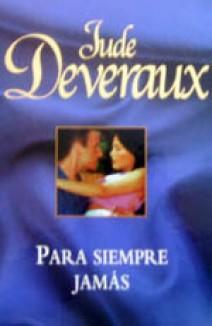 Jude Deveraux – Para siempre jamás
