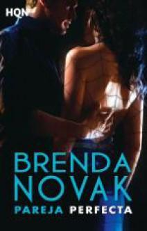 Brenda Novak - Pareja perfecta