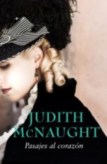Judith McNaught - Pasajes al corazón / Cuando tú llegaste