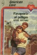 Pasaporte al peligro