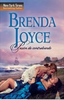 Brenda Joyce - Pasión de contrabando