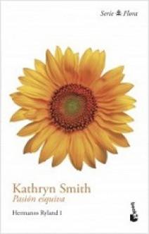 Kathryn Smith - Pasión esquiva