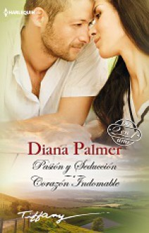 Diana Palmer - Pasión y seducción