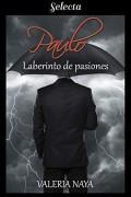 Paulo. Laberinto de pasiones