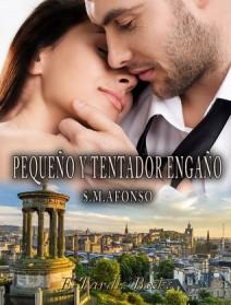 S. M. Alfonso - Pequeño y tentador engaño