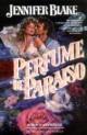 Jennifer Blake - Perfume del paraíso
