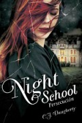 Night School. Persecución