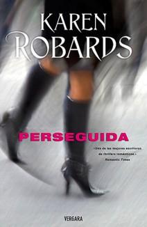 Karen Robards - Perseguida