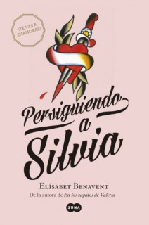 Elísabet Benavent - Persiguiendo a Silvia