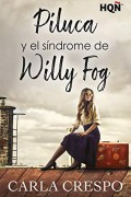 Piluca y el síndrome de Willy Fog