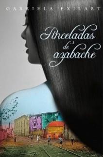 Gabriela Exilart - Pinceladas de azabache