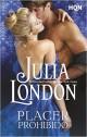 Julia London - Placer prohibido