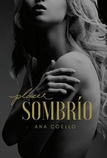 Ana Coello - Placer Sombrío