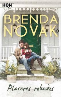 Brenda Novak - Placeres robados