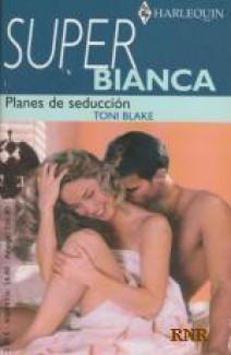 Toni Blake - Planes de seducción