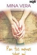 Pon tus manos sobre mí