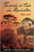Tocando el Cielo de Manhattan