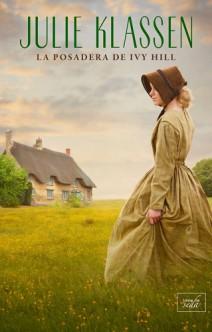 Julie Klassen - La posadera de Ivy Hill