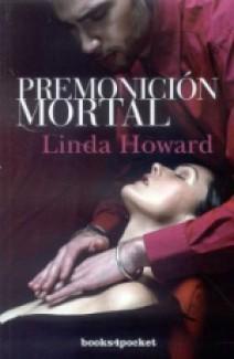 Linda Howard - Premonición mortal
