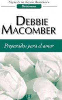 Debbie Macomber - Preparados para el amor